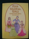 Four Colonial Girls: Sticker Paper Dolls by Sue Shanahan